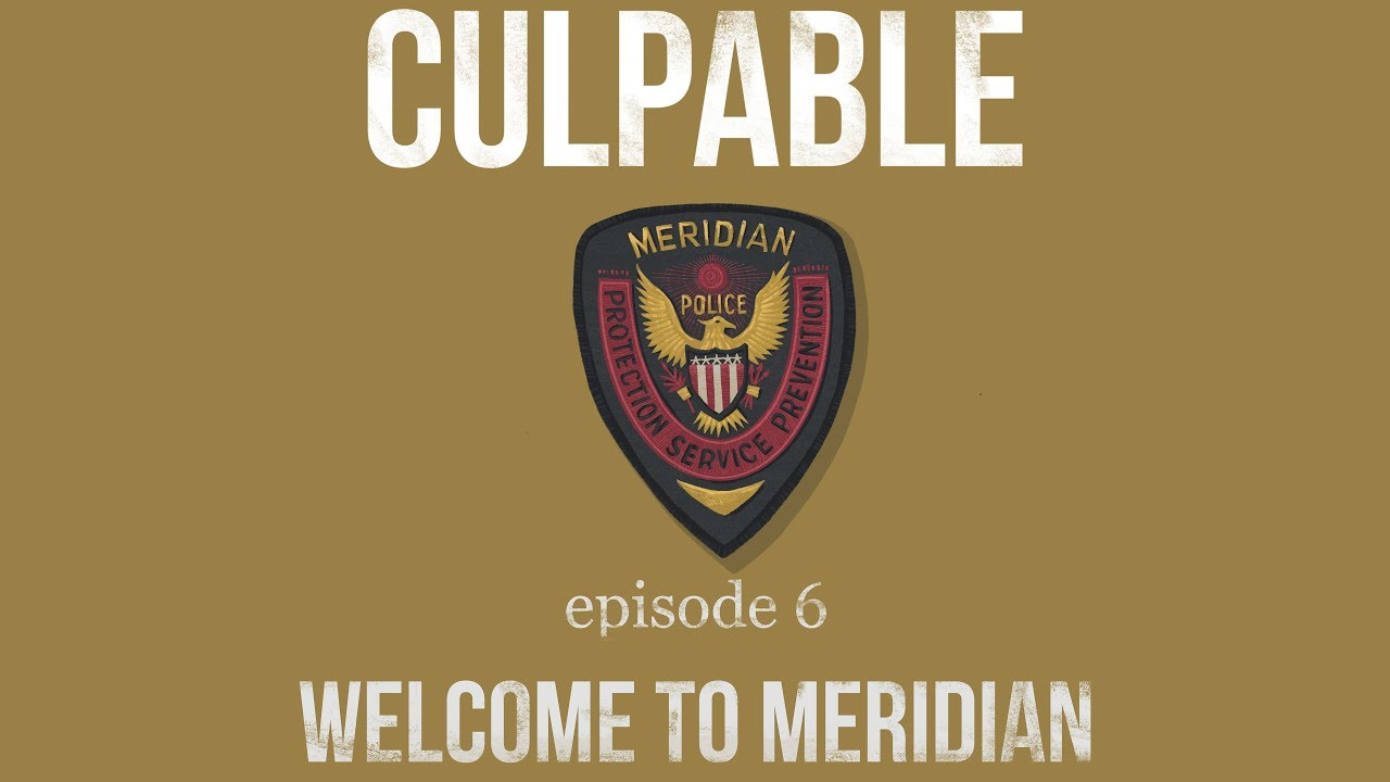 Download Culpable - Season 1, Episode 6 | Welcome to Meridian