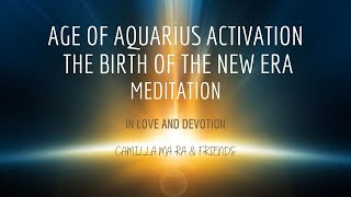 Age of Aquarius Activation