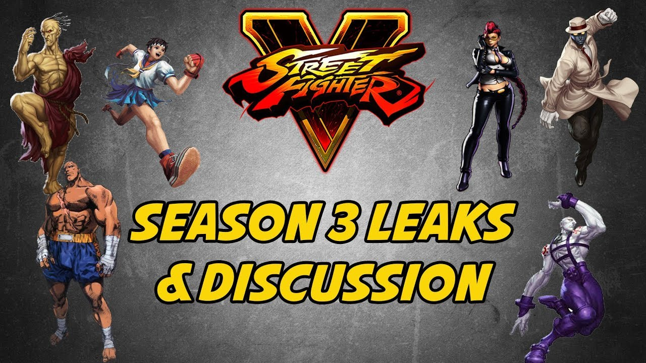 Street Fighter V Season 3 Leaks Discussion Youtube