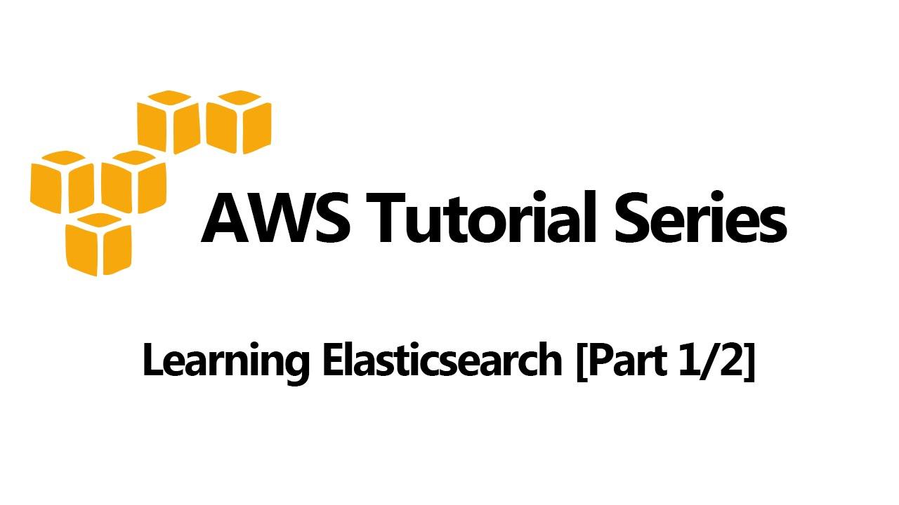 Elasticsearch Tutorial - Insert, Update, Deleting Data [1 of 2]