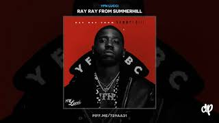 YFN Lucci - The King [Ray Ray From Summerhill]