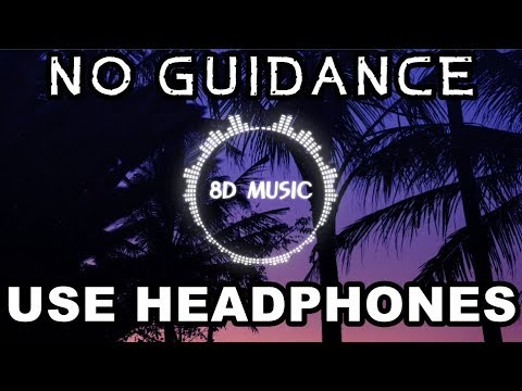 Chris Brown - No Guidance (8D AUDIO) ft. Drake 🎧