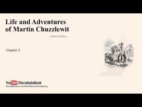 Life and Adventures of Martin Chuzzlewit by Charles Dickens, Chapter 3