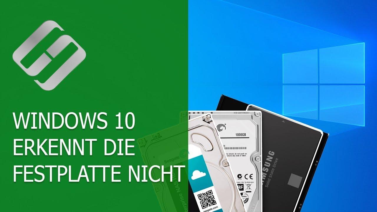 Windows 10 Erkennt Festplatte Nicht