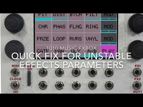 DIY Fix 1010 Music FXBOX Eurorack Module with Unstable Effects Parameters