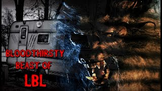 The Bloodthirsty Beast of LBL  DOCUMENTARY  Nightmare Nuggets of Cryptid Terror