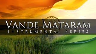 Vande Mataram (Musical Magic of Flute & Sitar)