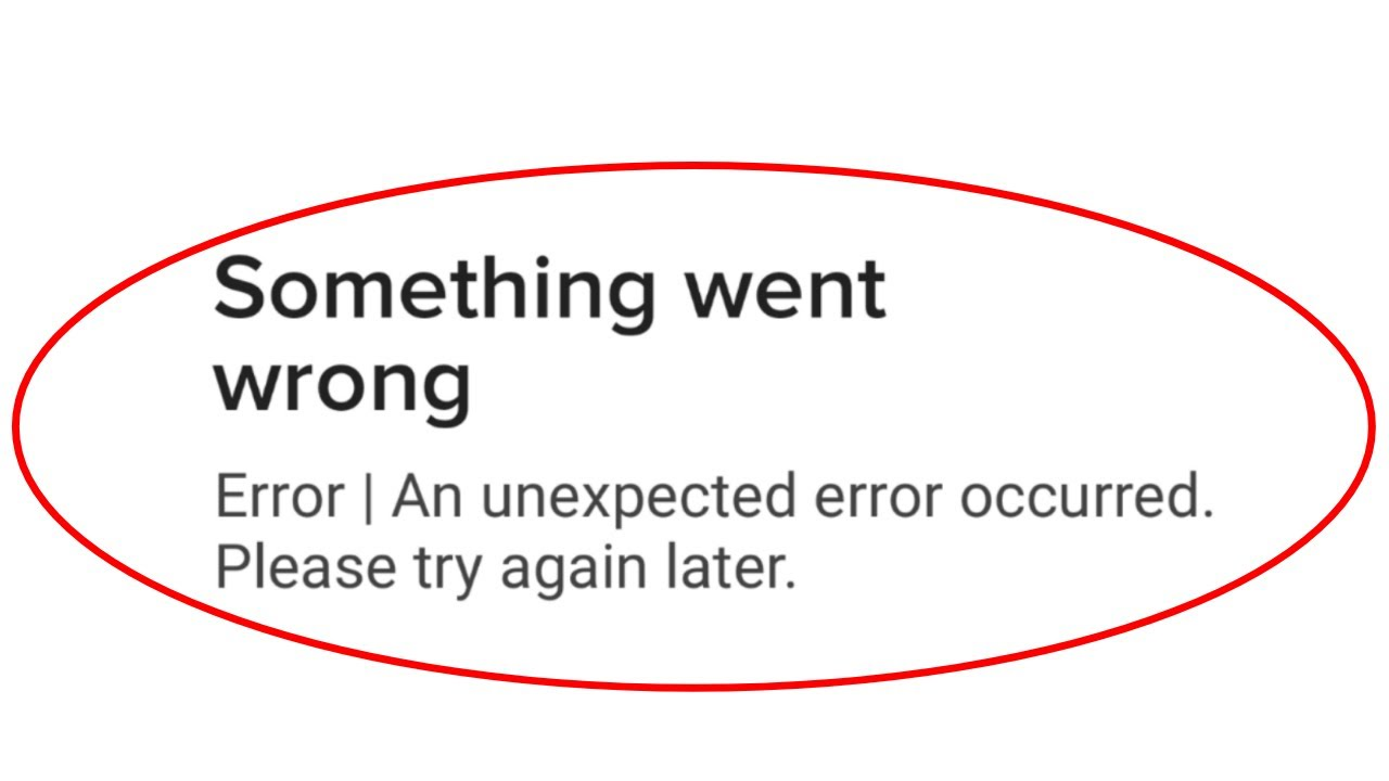 Roblox An Unexpected Error Occurred Fix Roblox Something Went Wrong An Unexpected Error Occurred Please Try Again Error Android Ios Youtube