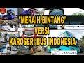 Parody Meraih Bintang || Versi Karoseri BUS Indonesia