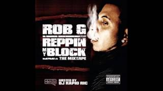 rob-g-feat-wc-mitchy-slick-reppin-my-block-remix-audio