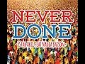 Download 5 Star Akil Ft. Nadia Batson - Never Done [2014 Soca] MP3 song and Music Video