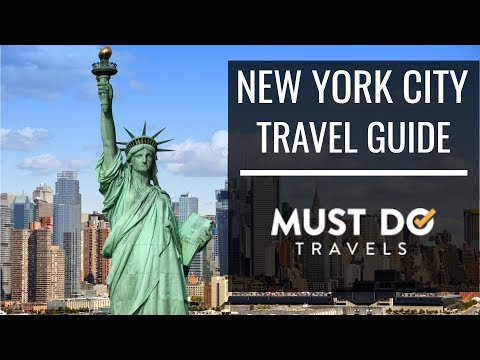 New York City Travel Guide | Must Do Travels