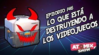 Lo que está destruyendo a los videojuegos – #AtomixShow 146