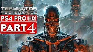 TERMINATOR RESISTANCE Gameplay Walkthrough Part 4 [1080p HD PS4 PRO] - No Commentary