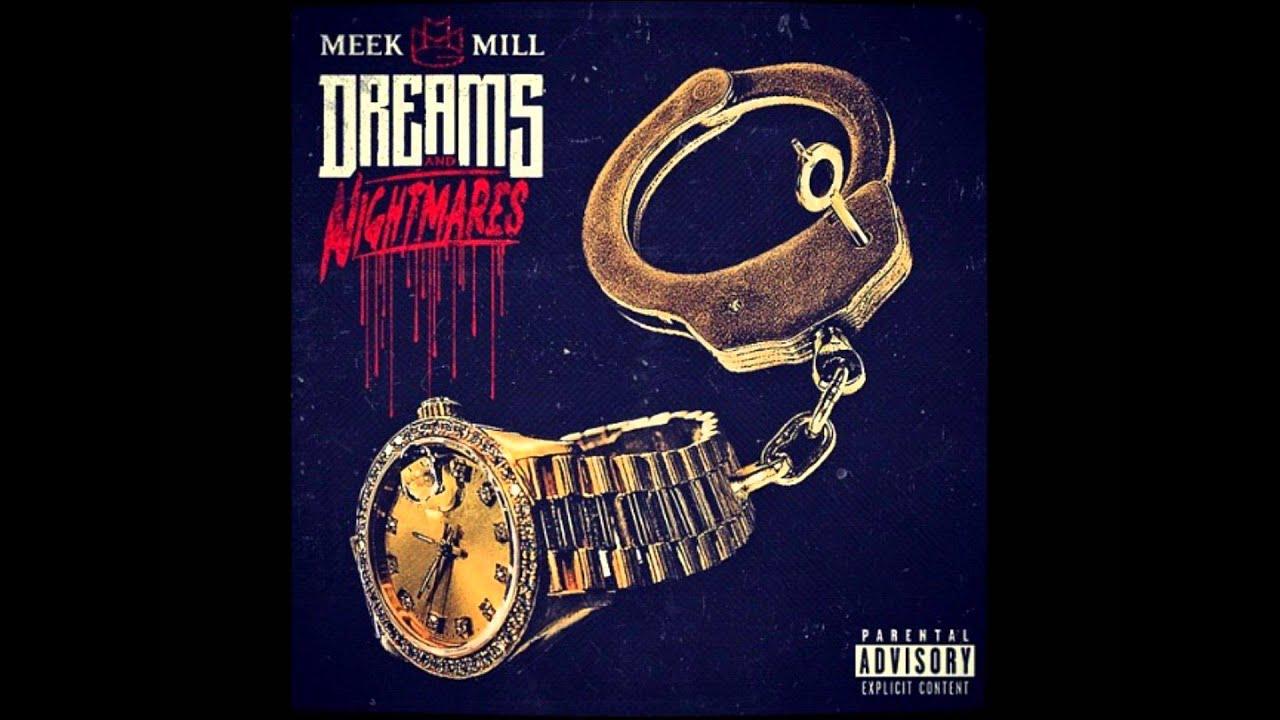 Download meek mill dreams and nightmares deluxe album free.