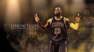 "NBA | Lebron James Mixtape | ""The King"" ᴴᴰ"