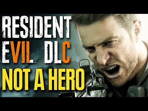 Resident Evil 7 DLC - NOT A HERO - Full Playthrough