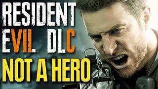 Resident Evil 7 DLC - NOT A HERO - Full Playthrough