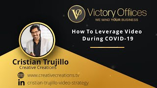 How To Leverage Video During COVID-19