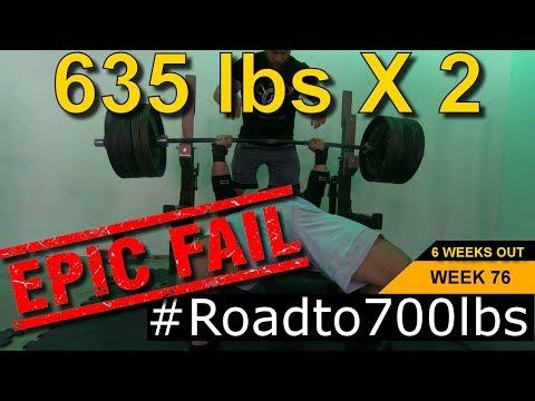 635 X 2 Bench FAIL - Road To 700 Bench (Week 76 Recap)