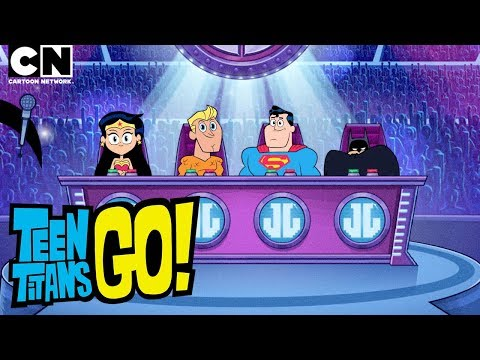 Teen Titans Go! | Justice League Holds a Talent Show | Cartoon Network