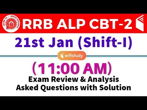RRB ALP CBT-2 (21 Jan 2019, Shift-I) Exam Analysis & Asked Questions
