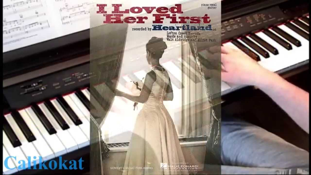 I loved her first heartland piano youtube i loved her first heartland piano hexwebz Choice Image