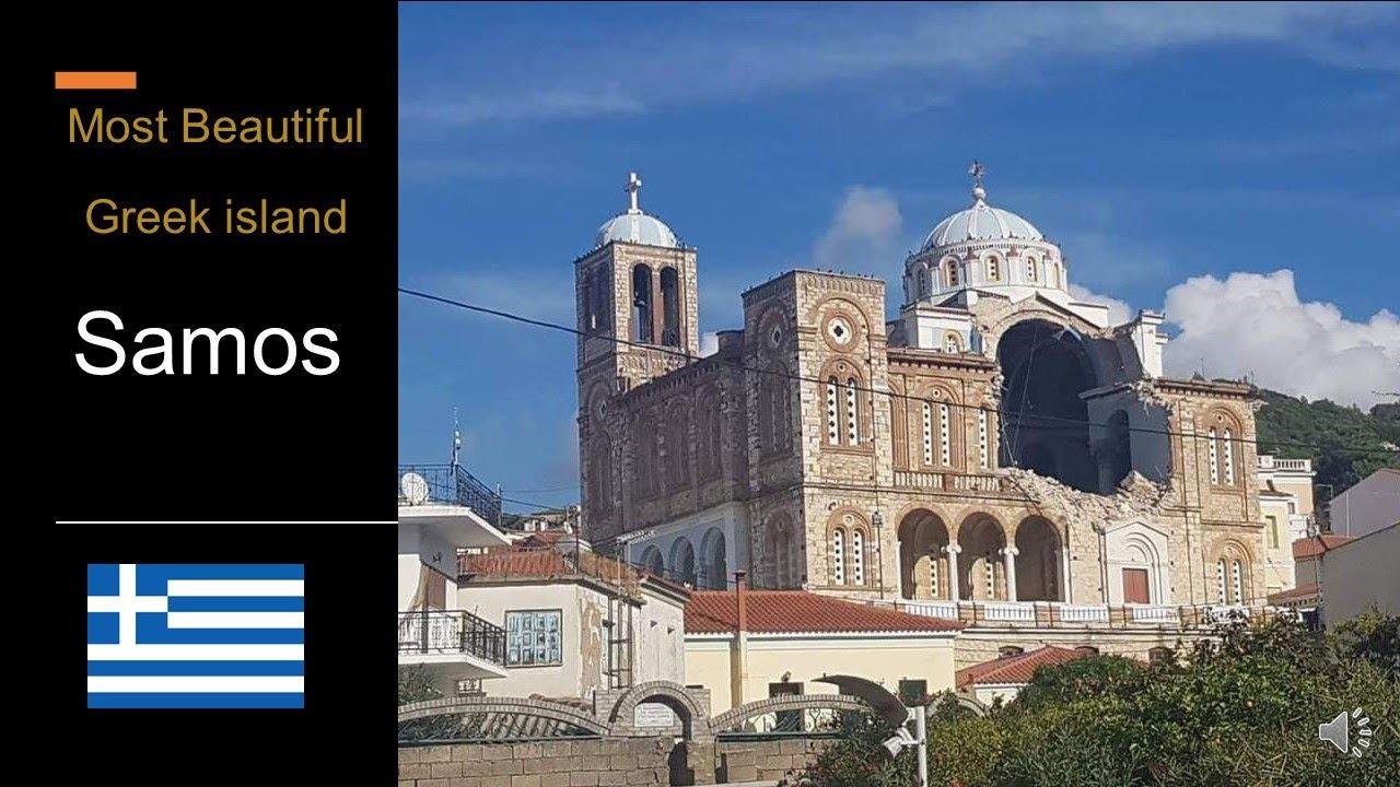Samos Beautiful Greek Island Travel Earthquake Tsunami World Heritage Church Kakkori Village Youtube