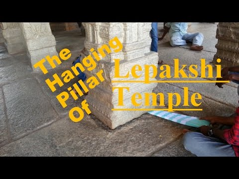 Mysterious Hanging Pillar of Lepakshi Temple