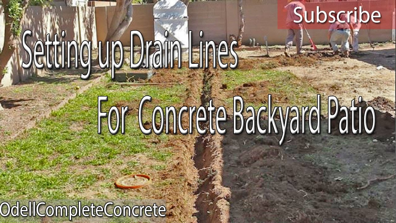How To Setup Drain Lines For A Concrete Patio Pour
