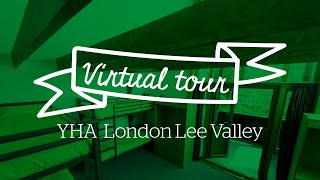 YHA London Lee Valley Virtual Tour
