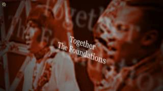 Together - The Foundations [HQ]