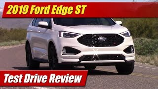 2019 Ford Edge ST: Test Drive Review