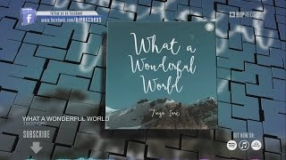 Tiago Iorc – What A Wonderful World (Official...