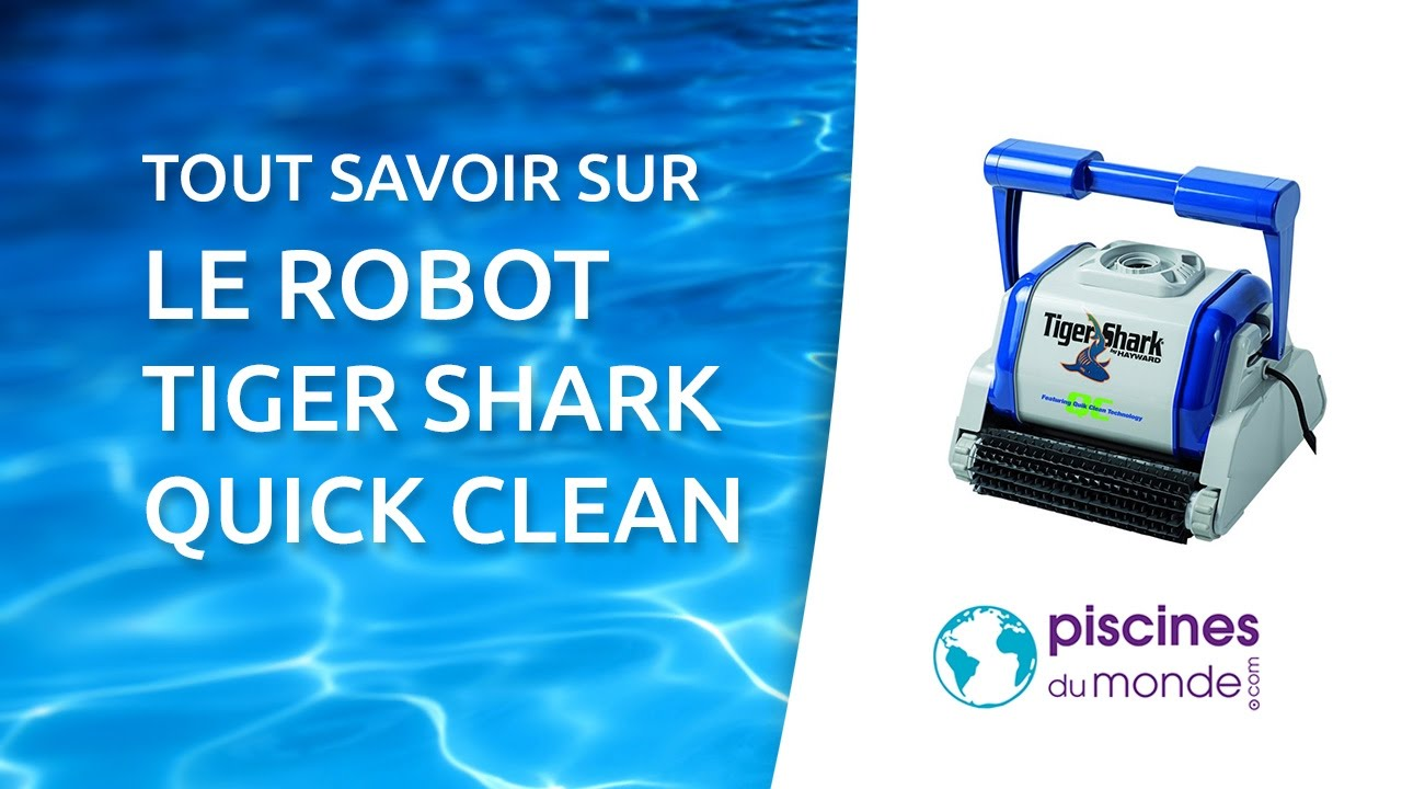 le robot de piscine tiger shark syst me quick clean youtube. Black Bedroom Furniture Sets. Home Design Ideas