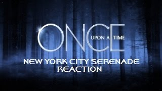 ONCE UPON A TIME  - 3X12 NEW YORK CITY SERENADE REACTION