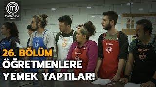 Takım mücadelesi | 26.Bölüm | MasterChef Türkiye