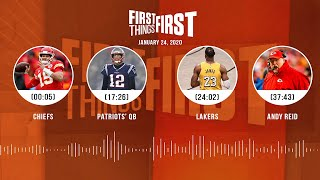 Chiefs, Patriots' QB, Lakers, Andy Reid (1.24.20) | FIRST THINGS FIRST Audio Podcast