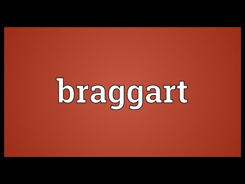Braggart Meaning