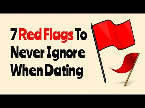 red flags when dating someone new