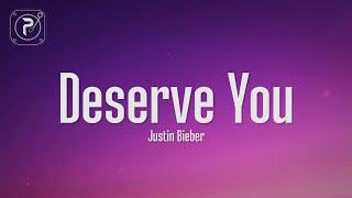 Download Justin Bieber - Deserve You (Lyrics)