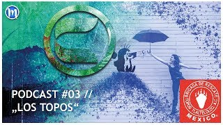 "Podcast #03 | Maulwurfshügel-Community unterstützt ""Los Topos"" in Mexiko"