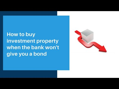 How to buy investment property when the bank won't give you a bond