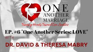 Podcast Episode #6: Love One Another While Going Sideways