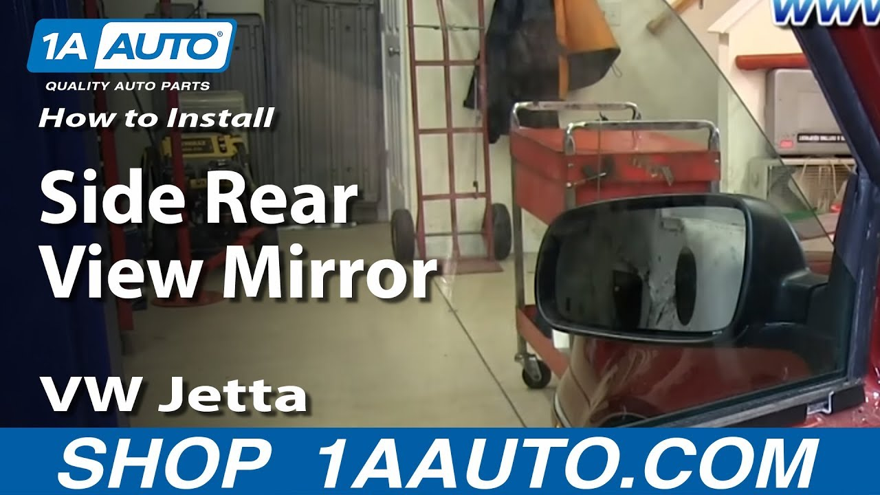 How To Install Replace Side Rear View Mirror 1999 05 Vw Jetta And