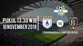 Jadwal Pertandingan Persipura Jayapura Vs Bali United, Sabtu (10/11/2018) Pukul 13.30 WIB