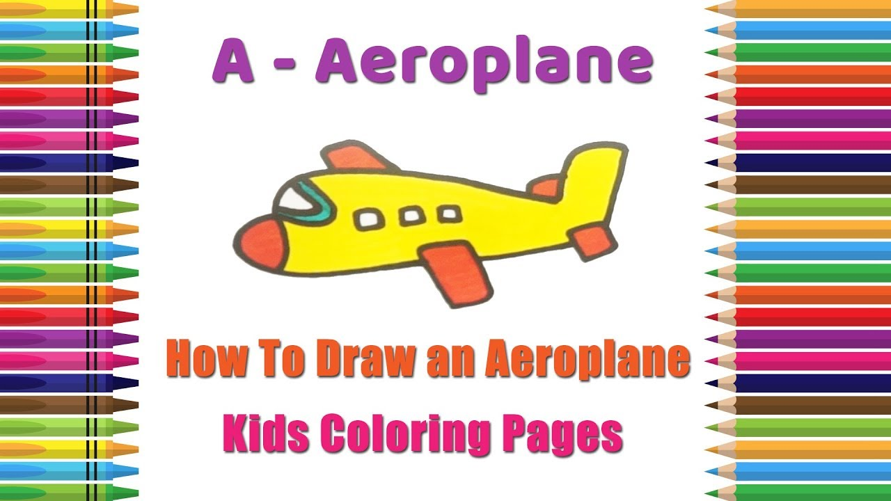 How To Draw Aeroplane Coloring Pages Alphabets Coloring Pages