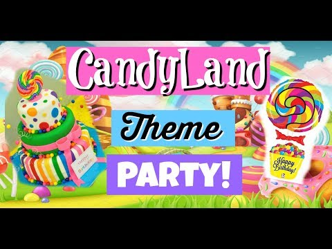 Candyland Theme Party! DIY & Colorful Decorations
