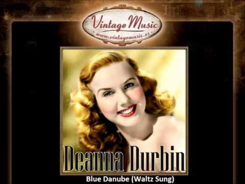 Deanna Durbin -- Blue Danube (Waltz Sung)