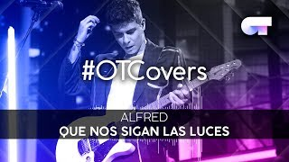 INSTRUMENTAL | Que nos sigan las luces - Alfred | OTCover